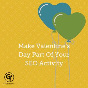 Valentine's Day, SEO Valentine's Day, Content Marketing, SEO Marketing, SEO, Digital Marketing, Online Marketing, Search Engine Optimisation