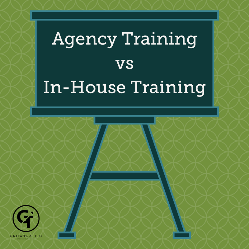 Is Agency Training Better Than In-House Training?