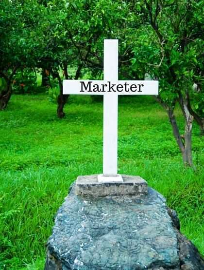 Where to marketers go to die