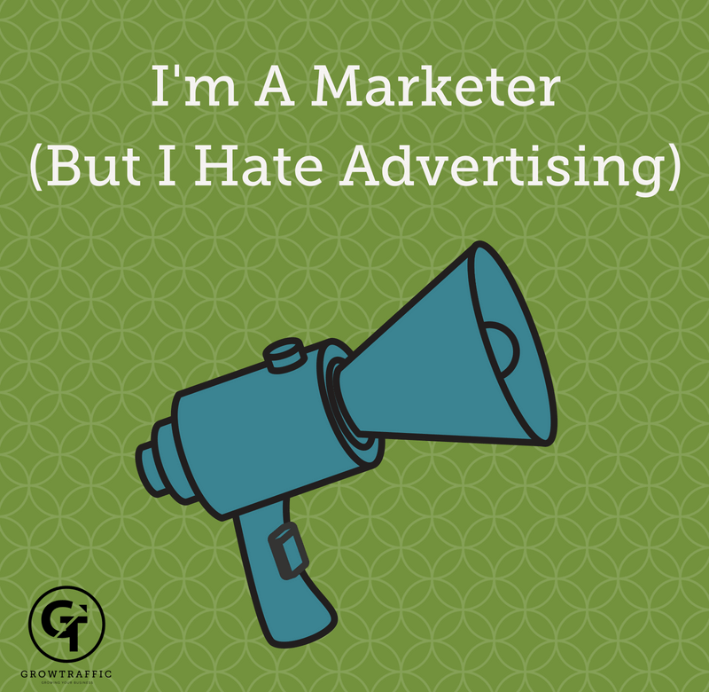I'm a marketer but I hate advertising title graphic