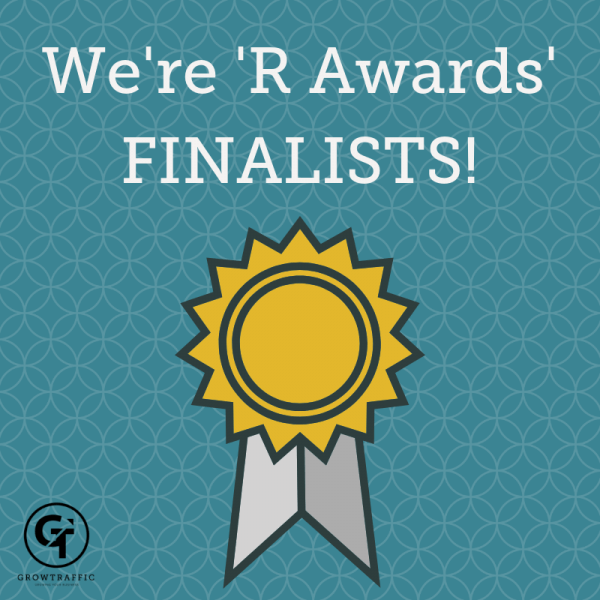 GrowTraffic Finalist for R Awards 2018