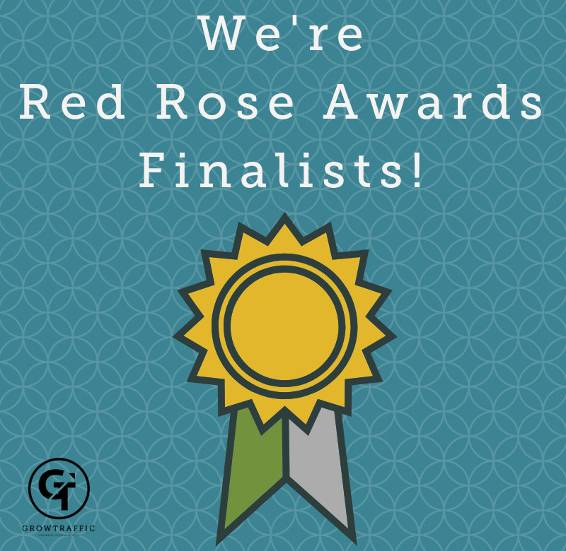 GrowTraffic is a Finalist in the Red Rose Awards