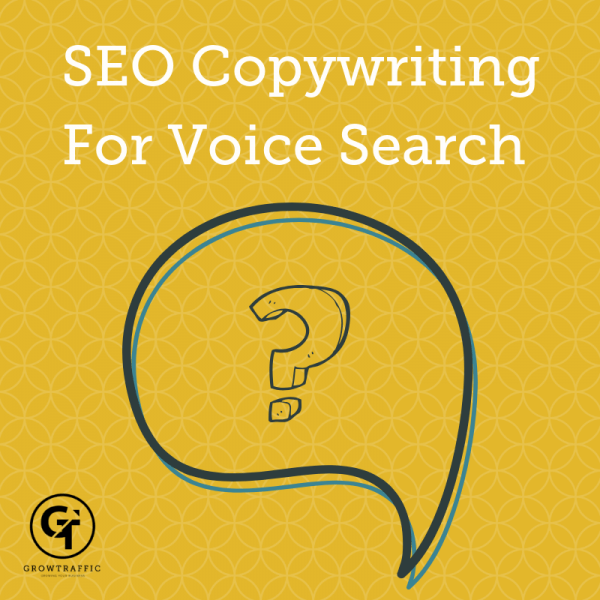 GrowTraffic Blog Post SEO Copywriting For Voice Search Title Graphic