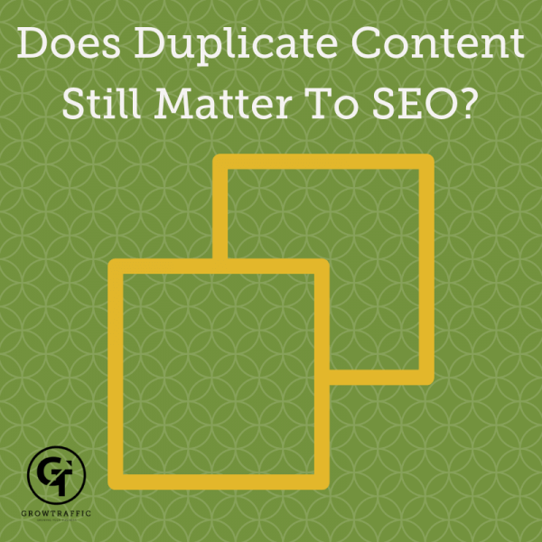 Does Duplicate Content Still Matter To SEO