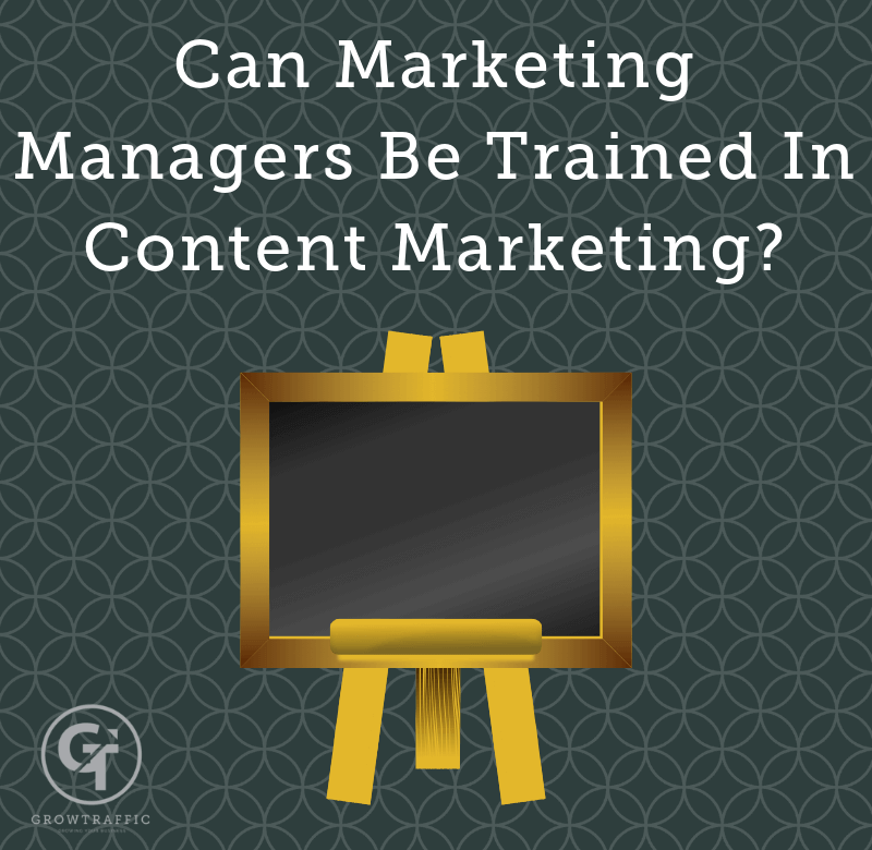 GT Blog entitled Can marketing managers be training in content marketing?