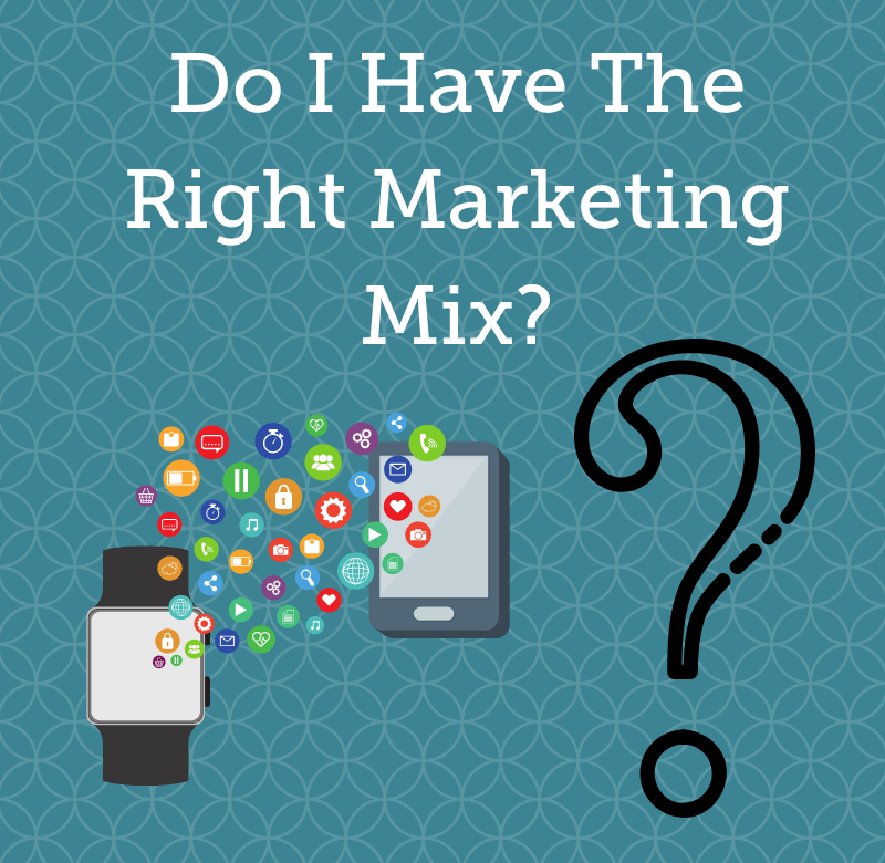 GrowTraffic Blog Header, Do I Have The Right Marketing Mix?