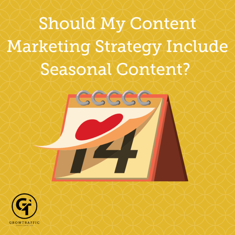 Title graphic for GrowTraffic blog about seasonal content