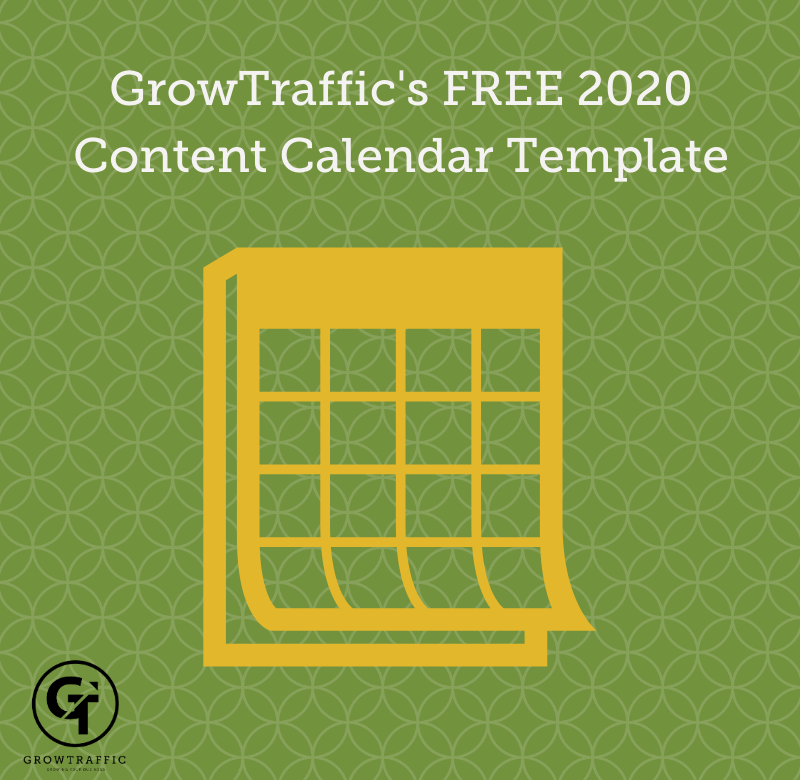 GrowTraffic's FREE 2020 Content Calendar Template (Word Template)