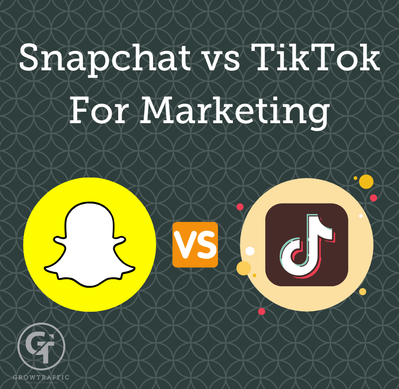 the image is a GT Blog Titled Snapchat vs TikTok For Marketing