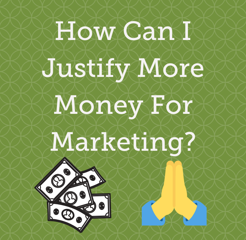 The image is a Grow Traffic Blog Header titles How Can I Justify More Money For Marketing