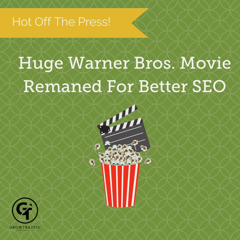 Warner Bros. Movie Renamed For Better SEO