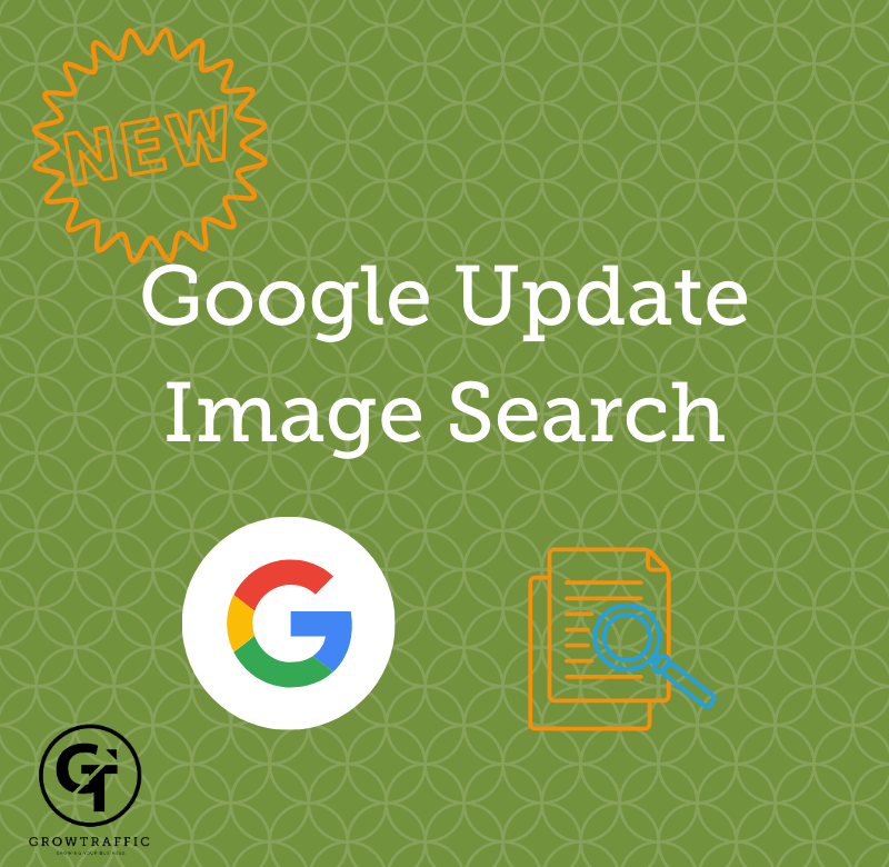 The image is a GT Blog Titled Google Update Image Search