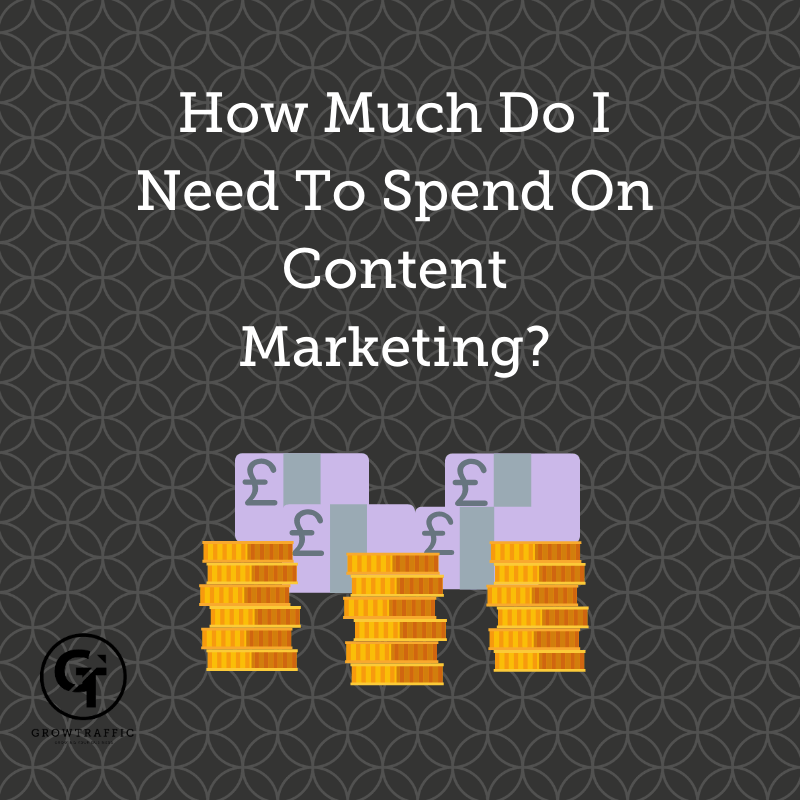 the images is a GT Blog Titled How Much Do I Need To Spend On Content Marketing
