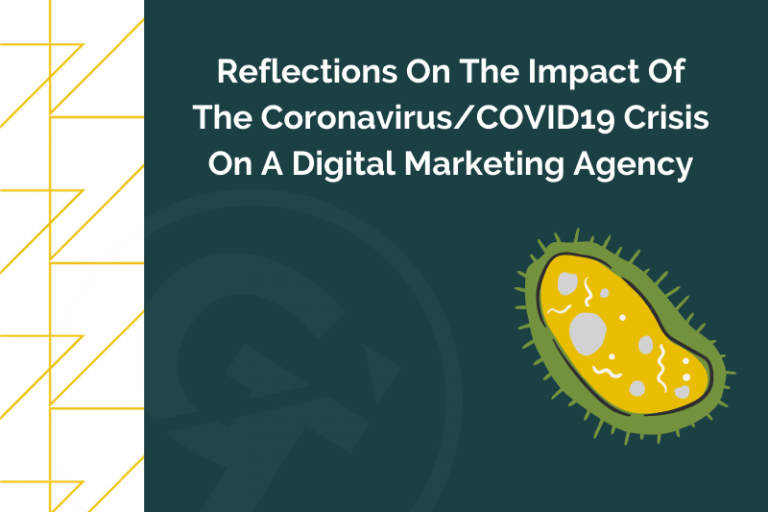 Reflections On The Impact Of The CoronavirusCOVID19 Crisis On A Digital Marketing Agency