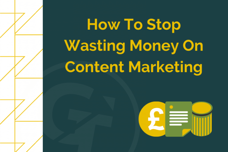How to stop wasting money on content marketing