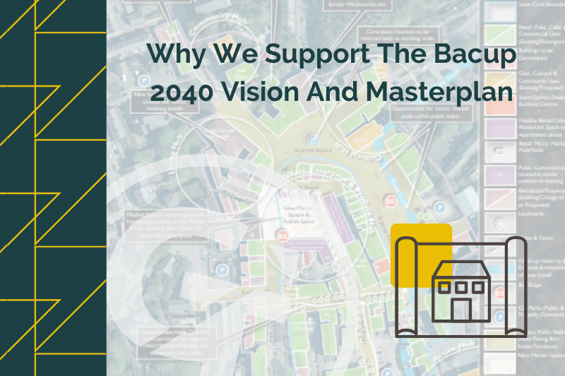 Why We Support The Bacup 2040 Vision and Masterplan
