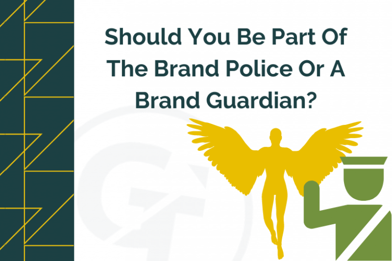 Should You Be Part Of The Brand Police Or A Brand Guardian?