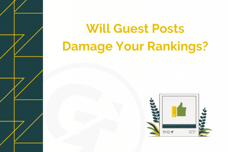 Will Guest Posts Damage Your Rankings