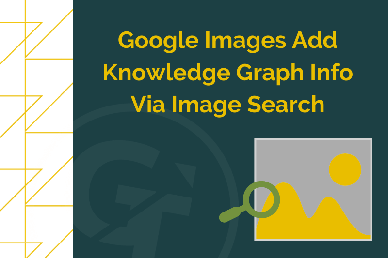 google images update and knowledge graph info