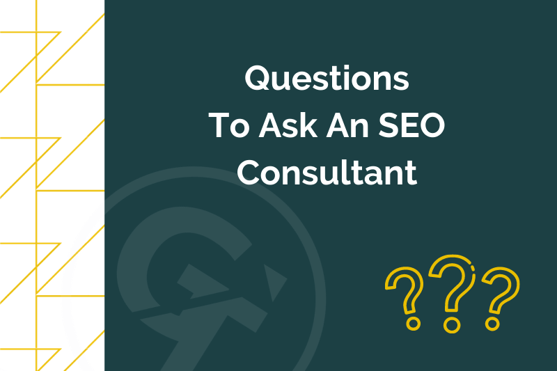 Title graphic for GrowTraffic blog entitled Questions to ask an SEO consultant