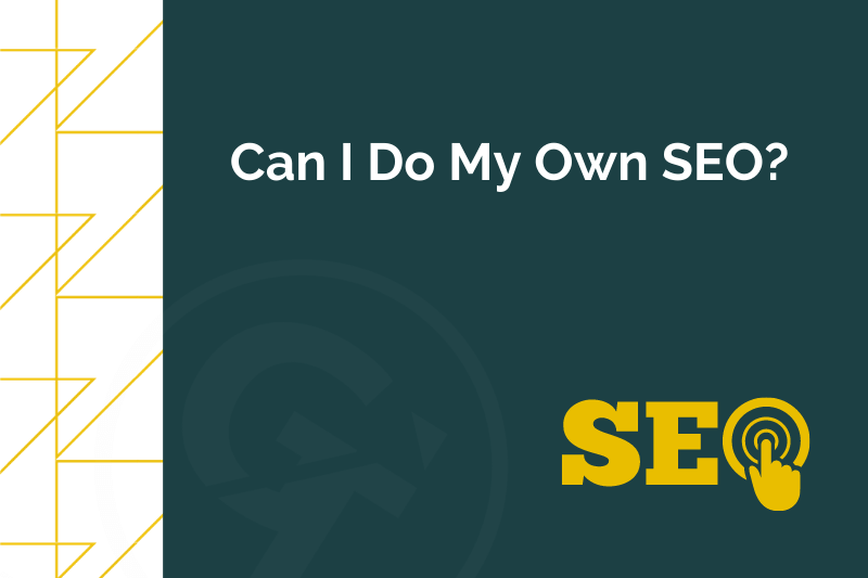 Title graphic for GrowTraffic blog entitled can i do my own SEO