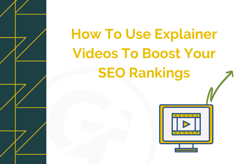 How To Use Explainer Videos To Boost Your SEO Rankings