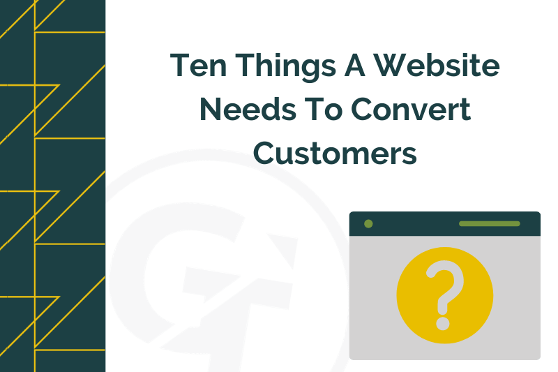 title graphic for blog by Growtraffic on what websites need to convert customers