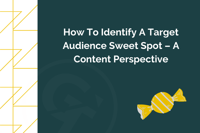 Title graphic for GrowTraffic blog about identifying target audience sweet spot for content