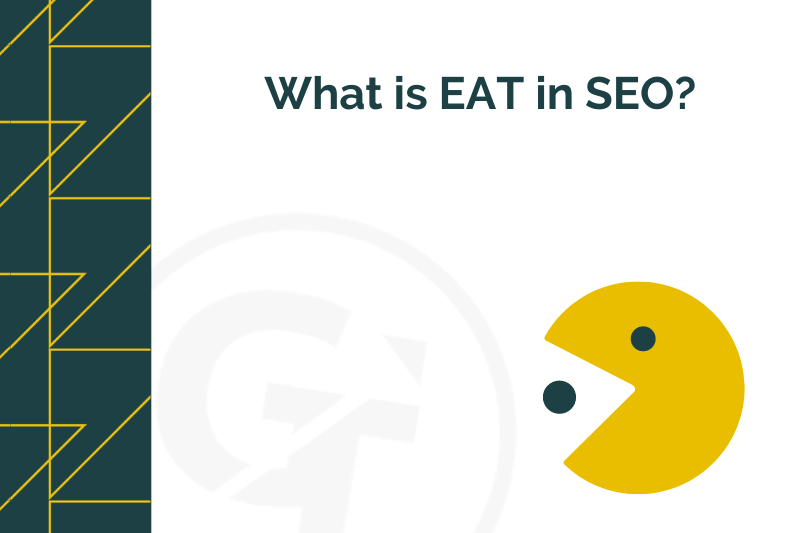 What Is EAT in SEO?