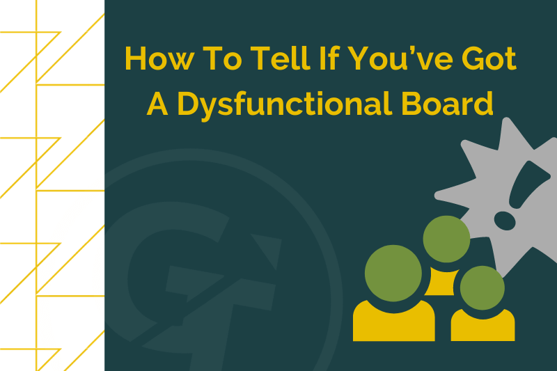 How To Tell If You've Got A Dysfunctional Board