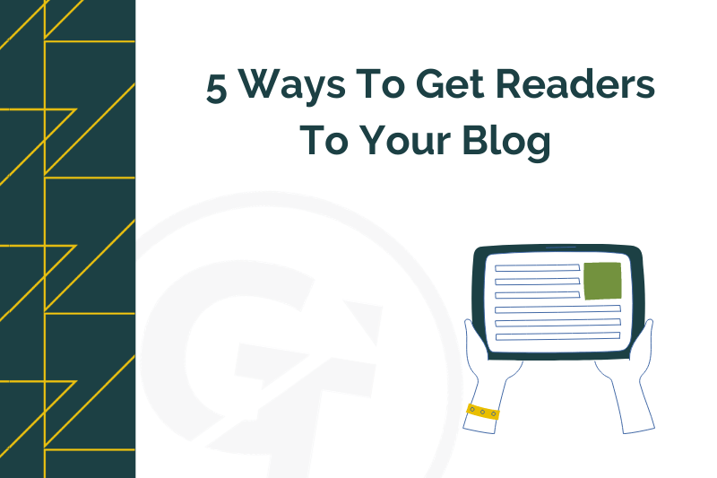 title graphic for ways to get readers to your blog