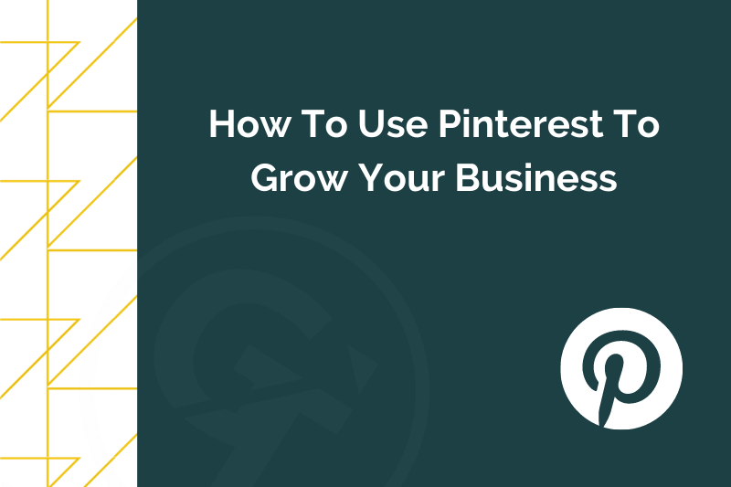 Title graphic for GrowTraffic blog about how to use Pinterest for business