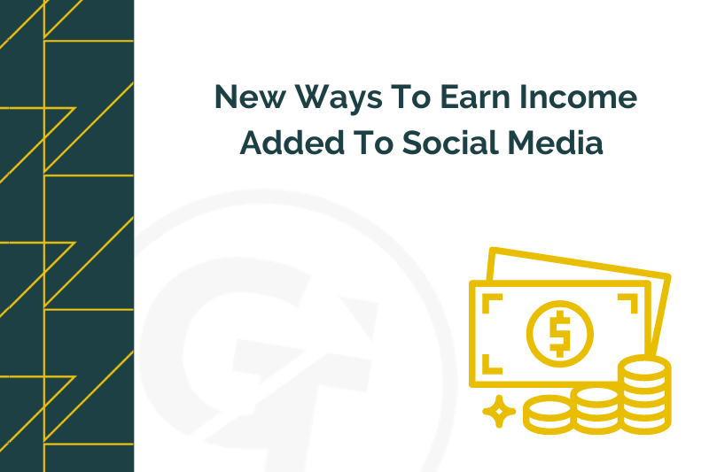 New Ways To Earn Income Added To Social Media