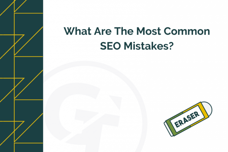 title graphic for GrowTraffic blog about most common SEO mistakes