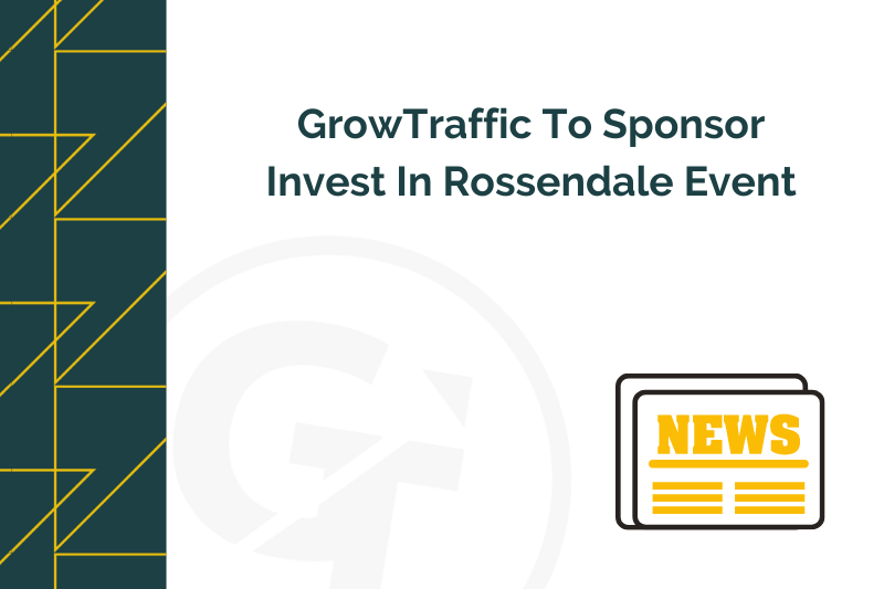 Title graphic for GrowTraffic news blog about sponsoring Invest In Rossendale event