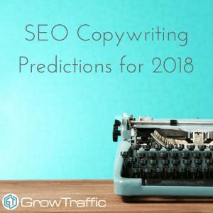SEO Copywriting Predictions, SEO Copywriting Predictions 2018, SEO Copywriting, SEO Copy, SEO, Copywriting, SEO Copywriter, Copywriter, Search Engine Optimisation, SEO Predictions 2018, SEO 2018