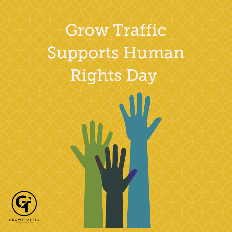 Grow Traffic Supports Human Rights Day