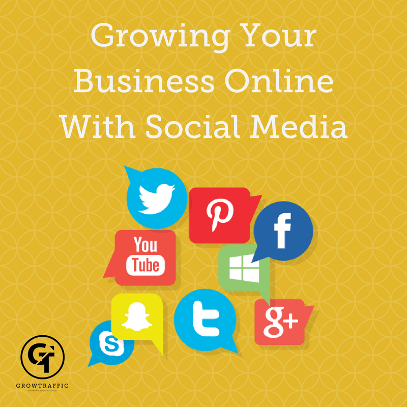 Growing Your Business Online, Social Media, Social Media Marketing, Social Media Management, Social Marketing