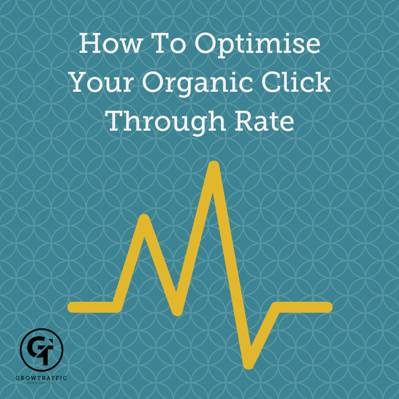 How to optimise your organic click through rate