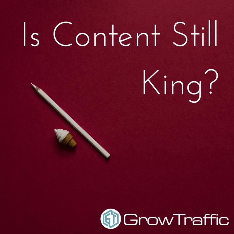Is Content Still King? 3 Reasons Content Still Matters