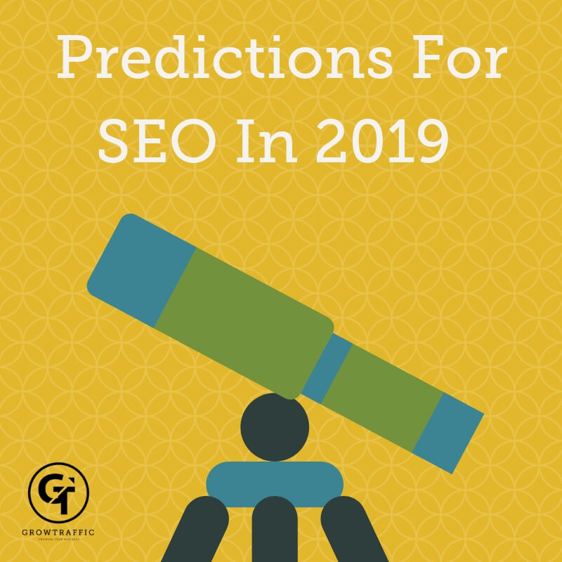 Predictions For SEO In 2019