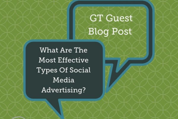Guest blog post title Graphic for What Are The Most Effective Types Of Social Media Advertising