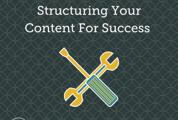 Structuring Your Content For Success, Structuring Content, Content Hierarchy, Content Structure, Content Architecture, Content Marketing, SEO Architecture, SEO Content marketing, SEO Copywriting, SEO Copy, SEO