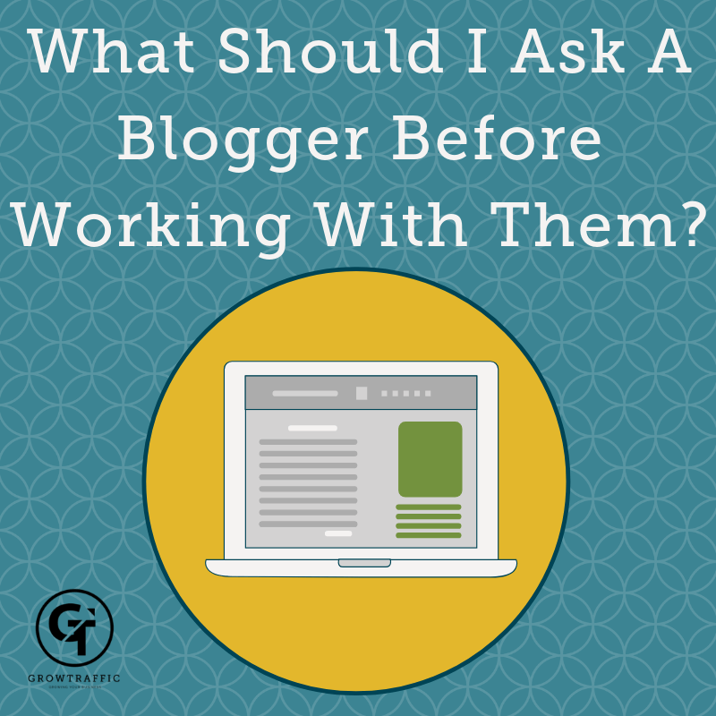 What Should I Ask A Blogger Before Working With Them?